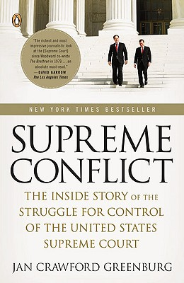 Supreme Conflict By Greenburg, Jan Crawford