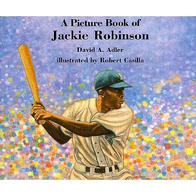 A Picture Book of Jackie Robinson By Adler, David A./ Casilla, Robert (ILT)